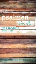 Psalmen voor Nu teksteditie | Psalm 1 –150